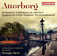 Atterberg: Orchestral Works, Vol. 1- Symphony No. 4 / Symphony No. 6 / Suite No. 3 / En Varmlandsrapsodi by Sara Troback Hesselink (2013-03-07)