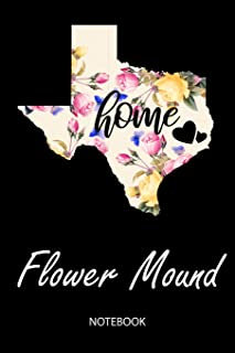 Home - Flower Mound - Notebook: Blank Personalized Customized City Name Texas Home Notebook Journal Dotted for Women & Girls. TX Texas Souvenir, ... / Birthday & Christmas Gift for Women.