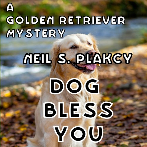 Dog Bless You: A Golden Retriever Mystery audiobook cover art