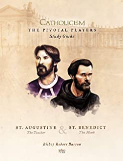 The Pivotal Players: St. Augustine & St. Benedict Study Guide