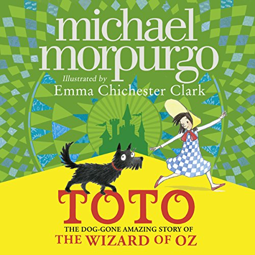 Toto: The Dog-Gone Amazing Story of the Wizard of Oz cover art