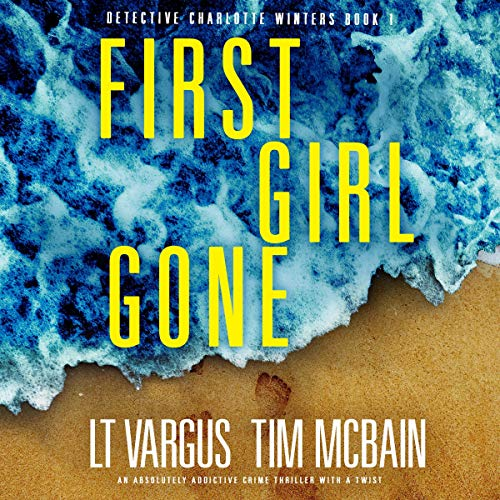 Page de couverture de First Girl Gone