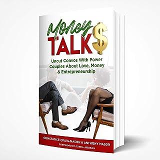 Money TALK$: Uncut Convos With Power Couples About Love, Money & Entrepreneurship