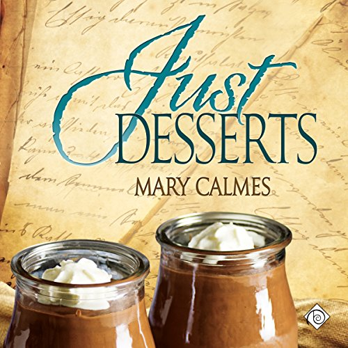 Just Desserts: Tales of the Curious Cookbook
