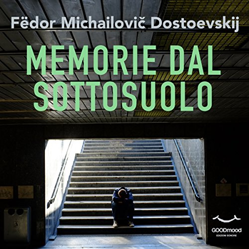 Memorie dal sottosuolo                   By:                                                                                                                                 Fëdor Dostoevskij                               Narrated by:                                                                                                                                 Daniele Ornatelli,                                                                                        Silvano Piccardi,                                                                                        Tania De Domenico,                   and others                 Length: 4 hrs and 31 mins     Not rated yet     Overall 0.0