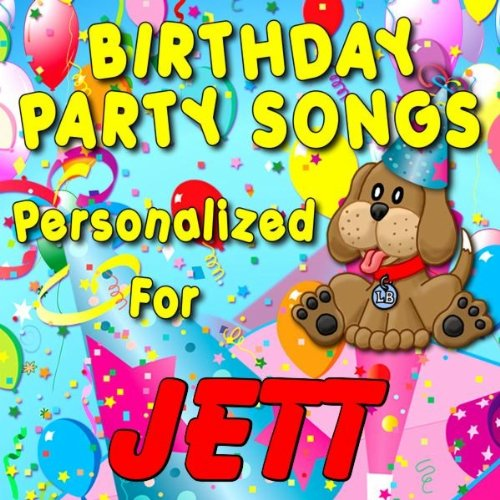 Jett, It's Time to Ride the Party Train (Jhett)