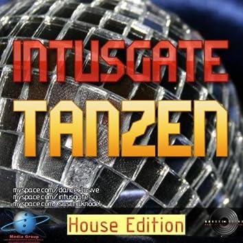 Tanzen (House Edition)