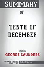 Summary of Tenth of December: Stories: Conversation Starters