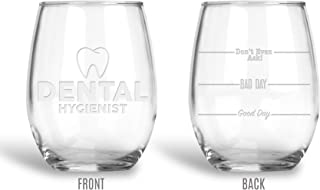 BadBananas Dental Hygienist - Good Day, Bad Day, Don't Even Ask 21 oz Engraved Stemless Wine Glass with Etched Coaster Gift