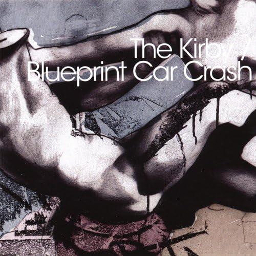 The Kirby & Blueprint Car Crash