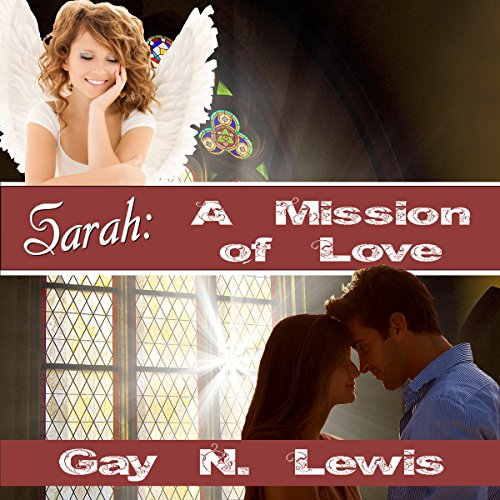 Sarah: A Mission of Love audiobook cover art