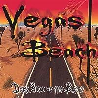 Dark Side of the Beach by Vegas Beach (2003-05-03)