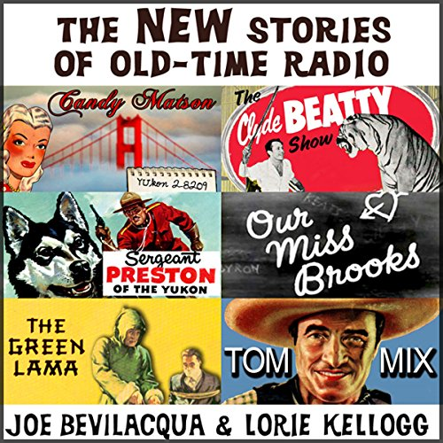 The New Stories of Old-Time Radio: Volume One  Audiolibri