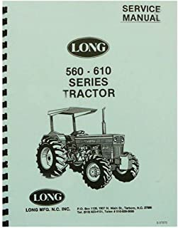 New Long Tractor Service Manual 560 560DT 560DTE 610 610C 610DT 610TE
