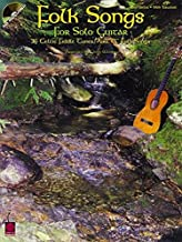 Folk Songs for Solo Guitar: 36 Celtic Fiddle Tunes, Airs & Folk Songs