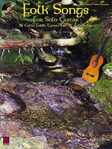 Folk Songs for Solo Guitar: 36 Celtic Fiddle Tunes, Airs & Folk Songs (GUITARE)