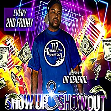 Show Up and Show Out