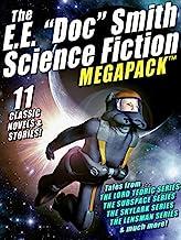"The E. E. ""Doc"" Smith MEGAPACK®: 11 Classic Novels and Stories"