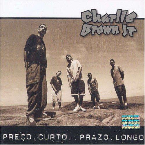 Charlie Brown Jr - Preço Curto... Prazo Longo - CD