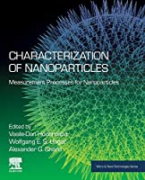 Characterization of Nanoparticles: Measurement Processes for Nanoparticles (Micro and Nano Technologies)