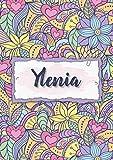 Ylenia: Taccuino A5   Nome personalizzato Ylenia   Regalo di compleanno per moglie, mamma, sorella, figlia   Design: floreale   120 pagine a righe, piccolo formato A5 (14.8 x 21 cm)