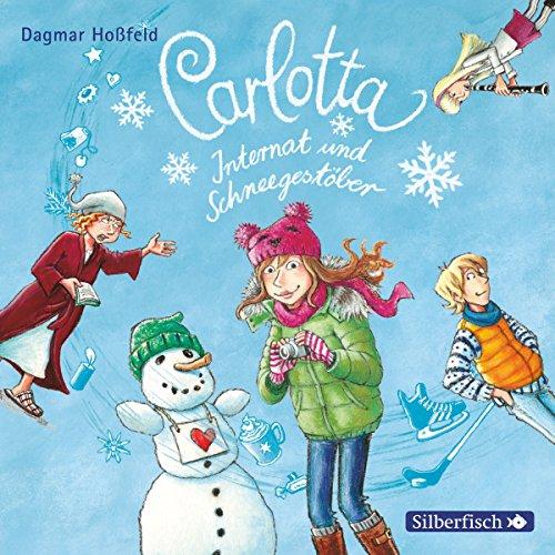 Internat und Schneegestöber     Carlotta 7              Autor:                                                                                                                                 Dagmar Hoßfeld                               Sprecher:                                                                                                                                 Marie Bierstedt                      Spieldauer: 2 Std. und 31 Min.     28 Bewertungen     Gesamt 4,6