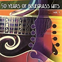 50 Years of Bluegrass Hits 1