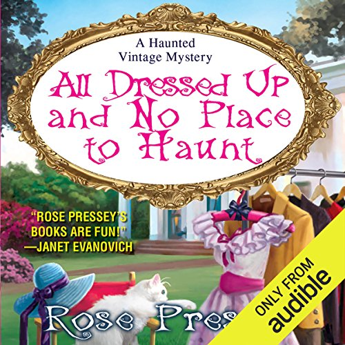 All Dressed Up and No Place to Haunt audiobook cover art