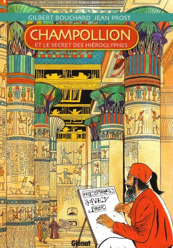 Champollion: et le secret des hiéroglyphes