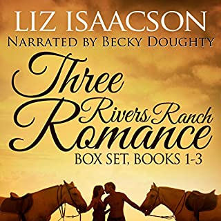 Three Rivers Ranch Romance Box Set, Books 1 - 3     Second Chance Ranch, Third Time's the Charm, Fourth and Long              By:                                                                                                                                 Liz Isaacson,                                                                                        Elana Johnson                               Narrated by:                                                                                                                                 Becky Doughty                      Length: 18 hrs and 8 mins     87 ratings     Overall 4.5