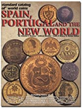 Standard Catalog of World Coins Spain, Portugal and the New World