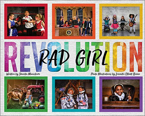 RAD GIRL Revolution: The Children's Book for Little Girls with BIG Dreams!