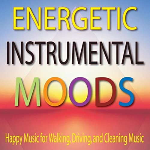 Energetic Instrumental Moods by Steven Current on Amazon