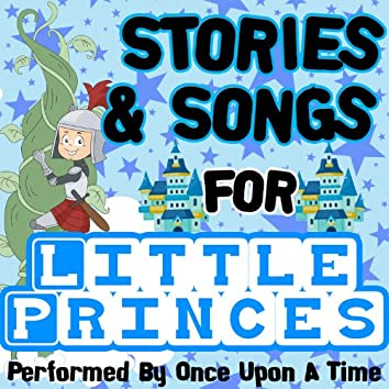 Stories & Songs for Little Princes