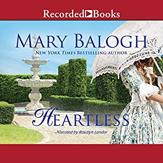 Heartless                   By:                                                                                                                                 Mary Balogh                               Narrated by:                                                                                                                                 Rosalyn Landor                      Length: 14 hrs and 3 mins     713 ratings     Overall 4.2