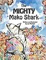 The Mighty Mako Shark