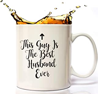 This guy Is The Best husband Ever Funny Mug 11oz For Father's Birthday, Husband Gifts or Anniversary Gifts, Cool Christmas or Birthday Present Idea For Men, His, the Mr, Husband, Newlywed From Wifey.