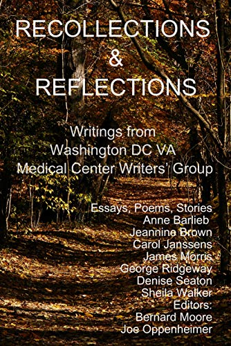 Recollections and Reflections: Writings from the Washington DC VA Medical Center Writer's Group (English Edition)