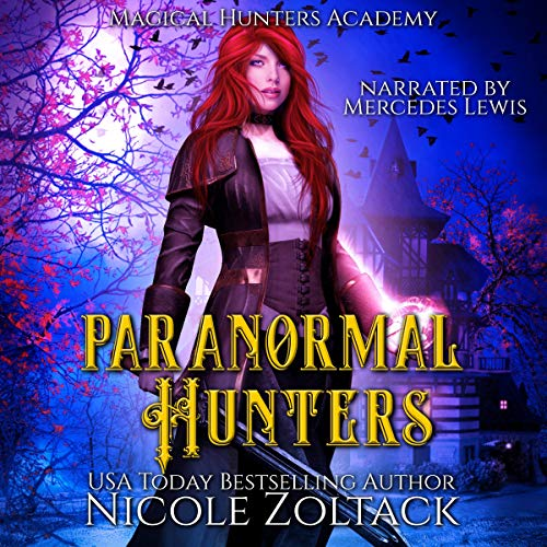 Paranormal Hunters Audiobook By Nicole Zoltack cover art
