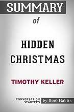 Summary of Hidden Christmas by Timothy Keller: Conversation Starters