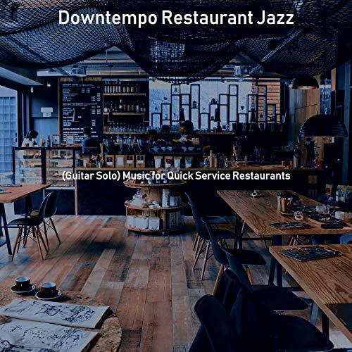 Downtempo Restaurant Jazz