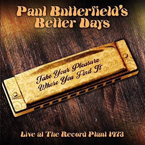 Paul Butterfield & Better Days