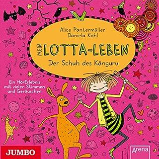 Mein Lotta-Leben: Der Schuh des Känguru                   Autor:                                                                                                                                 Alice Pantermüller                               Sprecher:                                                                                                                                 Katinka Kultscher                      Spieldauer: 1 Std. und 22 Min.     39 Bewertungen     Gesamt 4,8