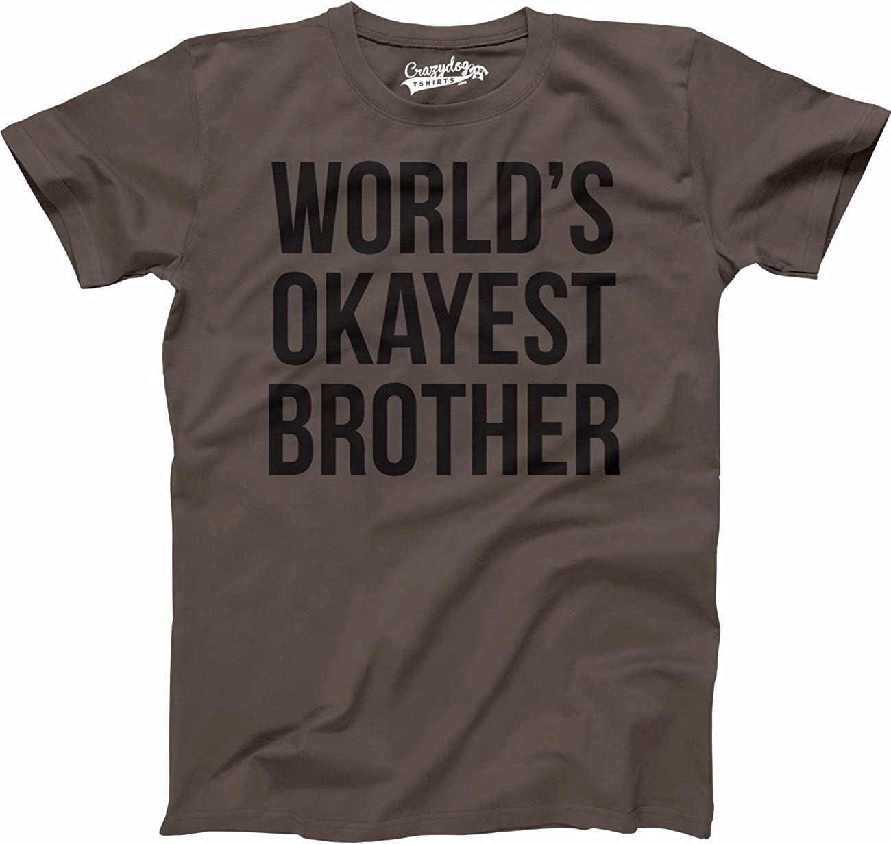 Mens Worlds Okayest Brother Shirt Funny Sis Shirts Big Our shop most popular T Low price
