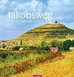 Auf dem Jakobsweg 2015: El Camino