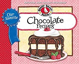 Our Favorite Chocolate Recipes Cookbook: Over 60 of Our Favorite Chocolate Recipes plus just as many handy tips and a new photo cover (Our Favorite Recipes Collection) by [Gooseberry Patch]