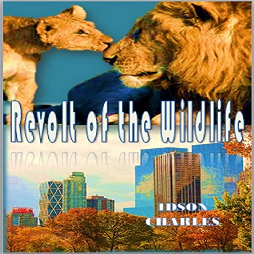 Revolt of the Wildlife cover art