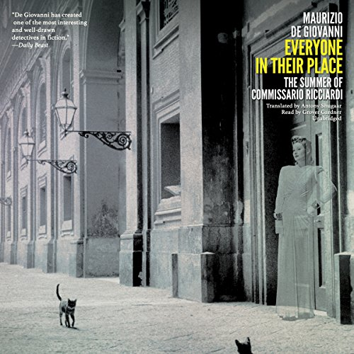 Everyone in Their Place: The Summer of Commissario Ricciardi  Audiolibri