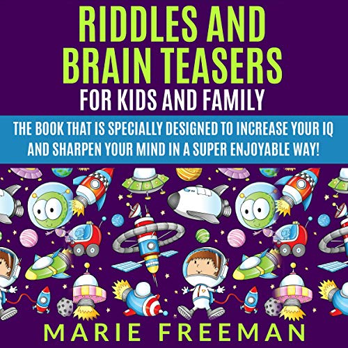 Riddles and Brain Teasers for Kids and Family audiobook cover art