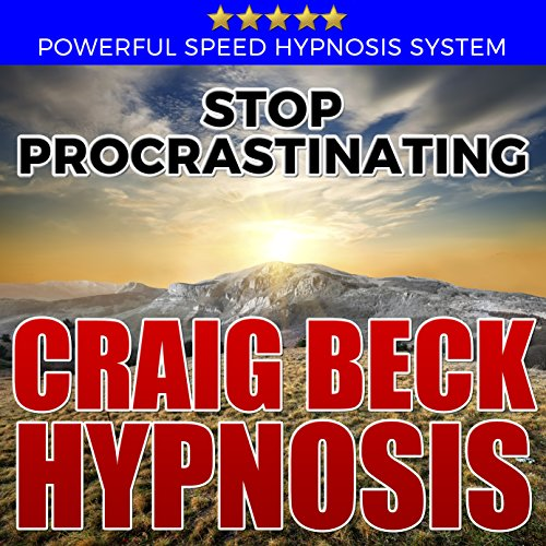 Stop Procrastinating: Craig Beck Hypnosis audiobook cover art